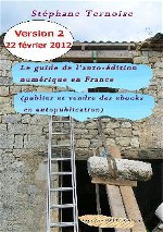 EBOOK 3 EUR 99 le guide de l auto-�dition num�rique en France...